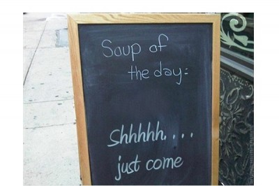 Funniest 'Soup of the Day' Signs