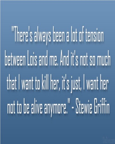 Best Stewie Griffin quotes