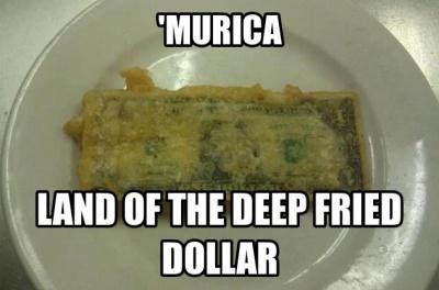 Deep Fried Dollar Bill
