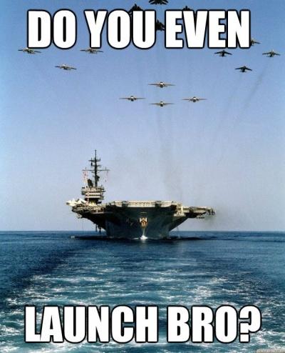 Do You Even Launch Bro?