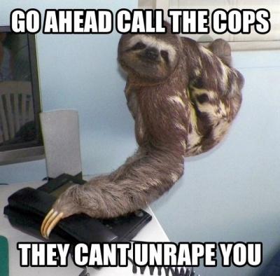 Go Ahead Call The Cops!