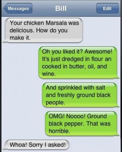 Your chicken Marsala was delicious.